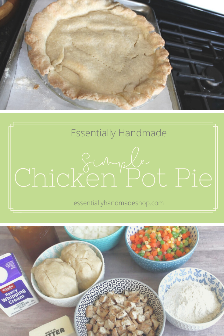 Essentially Handmade -Chicken Pot Pie