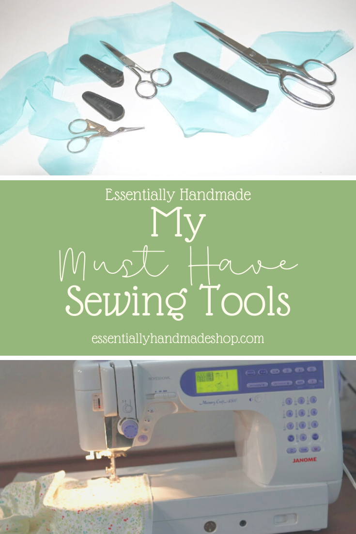 My Must Have Sewing Tools